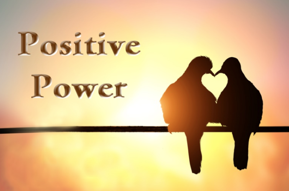 THE POWER OF A POSITIVE RESPONSE